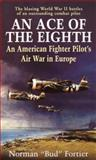 An Ace of the Eighth, Norman J. Fortier, 0891418067