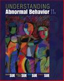 Understanding Abnormal Behavior, Sue, David and Sue, Derald Wing, 1305088069