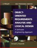 Object-Oriented Requirements Analysis and Logical Design : A Software Engineering Approach, Firesmith, Donald G., 0471578061