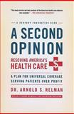 A Second Opinion, Arnold Relman, 1586488066