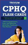 CPHQ Flash Cards : Complete Flash Card Study Guide and Practice Questions, Trivium Test Prep, 1940978068