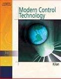 Modern Control Technology, Kilian, Christopher T., 1401858066