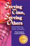 Serving Time, Serving Others, Tom Lagana and Laura Lagana, 1886068062