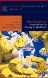 Multidisciplinary Approaches to Theory in Medicine, , 0444518061