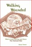Walking Wounded, Steve Trimm, 0893918067