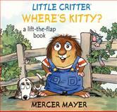 Where's Kitty?, Mercer Mayer, 1402768060