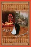 A Life Interrupted, Sheila Embry, 1499588062