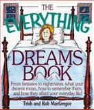 The Everything Dreams Book, Trish MacGregor and Rob MacGregor, 1558508066