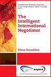 The Intelligent International Negotiator, Karsaklian, Eliane, 1606498061