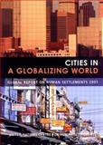 Cities in a Globalizing World : Global Report on Human Settlements 2001, Un-Habitat, 1853838063