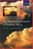The Weather and Climate of Southern Africa, Tyson, P. D. and Preston-Whyte, R. A., 0195718062