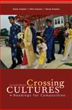 Crossing Cultures : Readings for Composition, Knepler, Annie and Knepler, Ellie, 061891806X