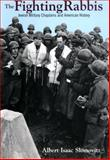 The Fighting Rabbis : Jewish Military Chaplains and American History, Slomovitz, Albert Isaac, 0814798063