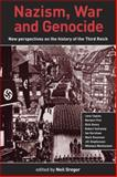 Nazism, War and Genocide : New Perspectives on the History of the Third Reich, , 0859898067
