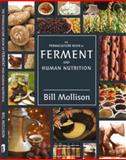 The Permaculture Book of Ferment and Human Nutrition, Bill Mollison, 0908228066
