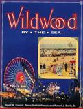 Wildwood by the Sea, David W. Francis and Diane D. Francis, 0935408061