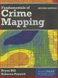 Fundamentals of Crime Mapping, Bryan Hill and Rebecca Paynich, 1284028062