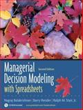 Managerial Decision Modeling with Spreadsheets and Student CD Package 9780132268066