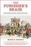 The Punisher's Brain, Morris B. Hoffman, 1107038065