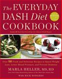 The Everyday Dash Diet Cookbook, Marla Heller, 1455528064