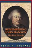 Remembering John Hanson, Peter Michael, 1467958069