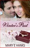 Winter's Past, Mary Hanks, 1481888064