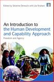 An Introduction to the Human Development and Capability Approach : Freedom and Agency, Deneulin, Severine and Shahani, Lila, 184407806X