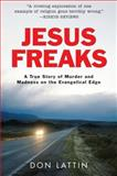 Jesus Freaks, Don Lattin, 0061118060