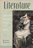 Literature : Approaches to Fiction, Poetry, and Drama: Compact Edition, DiYanni, Robert, 0072558067