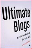 Ultimate Blogs, Sarah Boxer, 0307278069