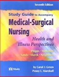 Study Guide to Accompany Medical Surgical Nursing : Health and Illness Perspectives, Phipps, Wilma J. and Green, Carol J., 0323018068
