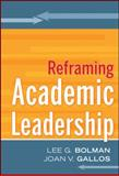 Reframing Academic Leadership, Bolman, Lee G. and Gallos, Joan V., 0787988065