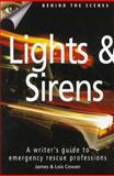 Lights and Sirens, James Cowan and Lois Cowan, 089879806X