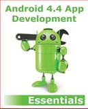 Android 4. 4 App Development Essentials, Neil Smyth, 1495358062