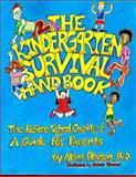 The Kindergarten Survival Handbook 9781879888067