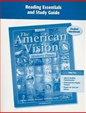 The American Vision, Modern Times, CA, Reading Essentials and Study Guide Student Workbook, McGraw-Hill Staff, 0078728061