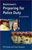 Blackstone's Preparing for Police Duty, Hardy, Phil, 0199298068