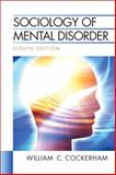 Sociology of Mental Disorder, Cockerham, William C., 0205748066