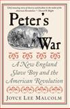 Peter's War, Joyce Lee Malcolm, 0300168063
