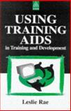 Using Training Aids in Training and Development, Rae, Leslie, 0749428066