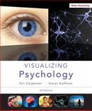 Visualizing Psychology, Carpenter, Siri and Huffman, Karen, 1118388062