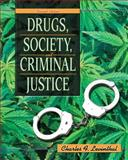 Drugs, Society, and Criminal Justice, Levinthal, Charles F., 013513806X