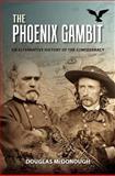 The Phoenix Gambit, Douglas McDonough, 1466248068