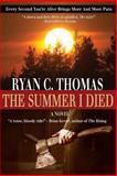 The Summer I Died, Ryan Thomas, 1492988065