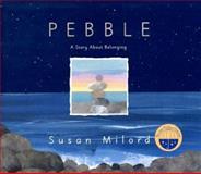 Pebble, Susan Milord, 0060858079