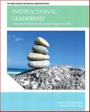 Instructional Leadership : A Research-Based Guide to Learning in Schools, Hoy, Anita Woolfolk and Hoy, Wayne Kolter, 0132678071