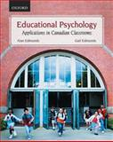 Educational Psychology : Applications in the Canadian Classrooms, Edmunds, Alan and Edmunds, Gail, 0195428072