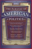The Almanac of American Politics 2012, Barone, Michael and McCutcheon, Chuck, 0226038076