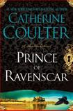 Prince of Ravenscar, Catherine Coulter, 0399158073