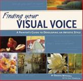 Finding Your Visual Voice, Dakota Mitchell, 1581808070